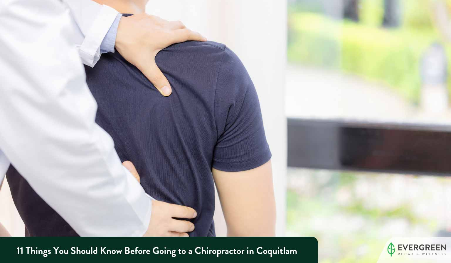 11 Things You Should Know Before Going to a Chiropractor in Coquitlam