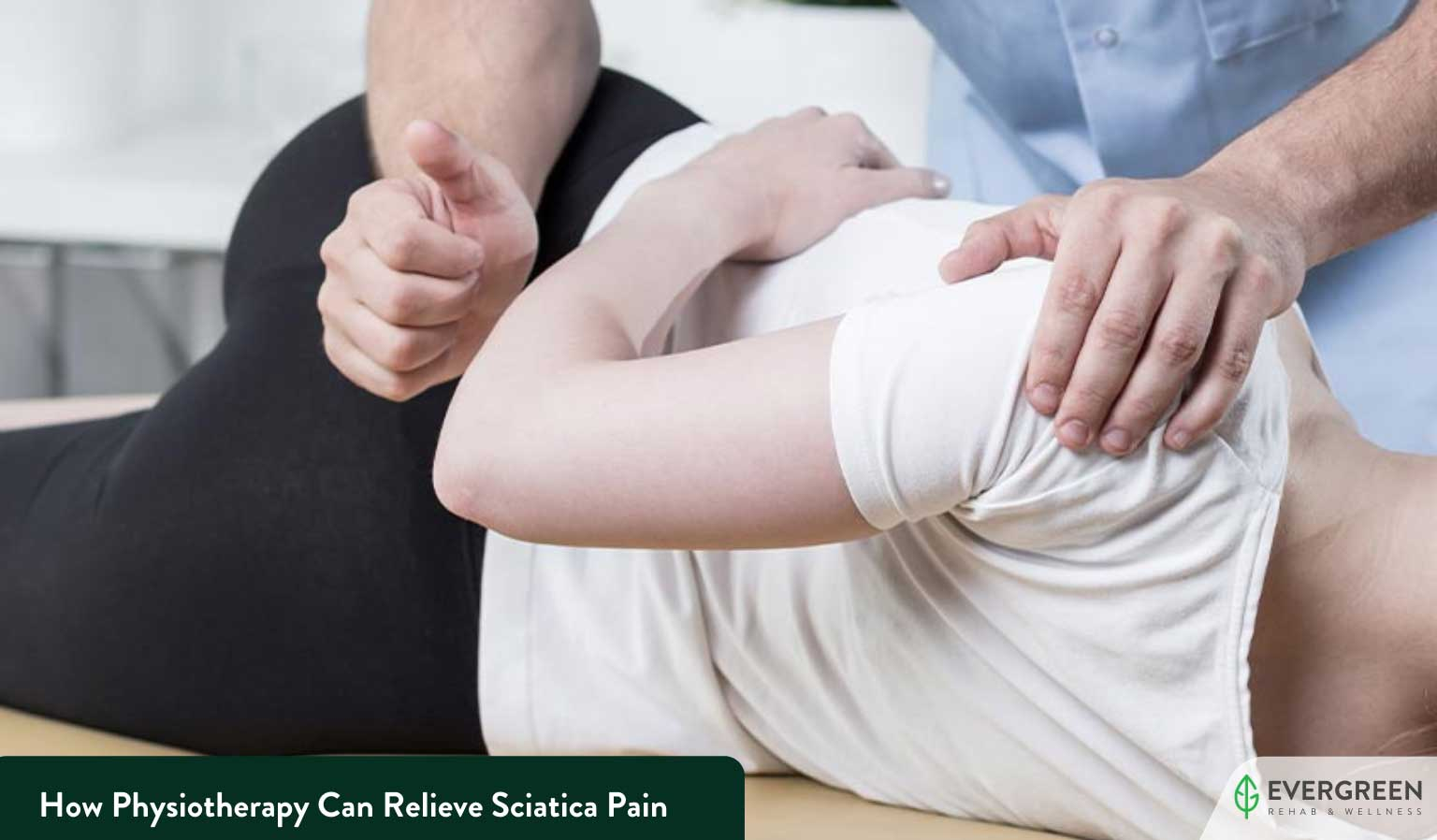 How Physiotherapy Can Relieve Sciatica Pain