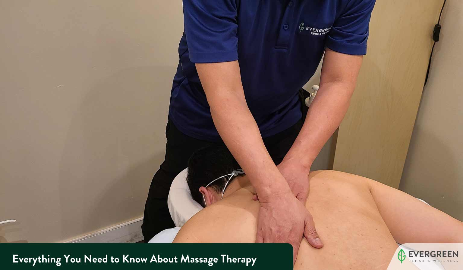 Everything You Need to Know About Massage Therapy