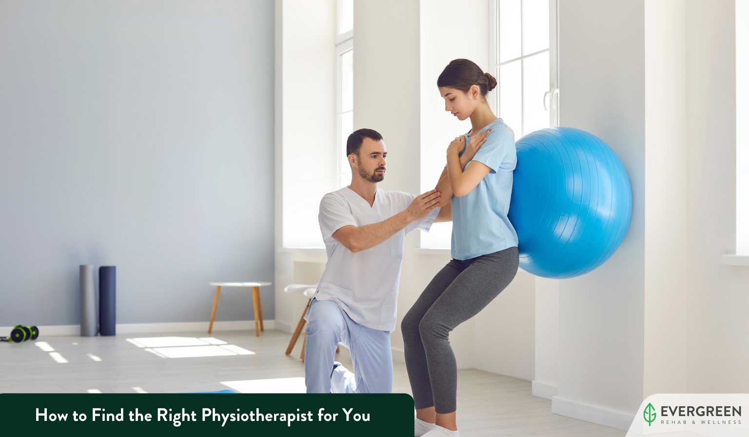 How to Find the Right Physiotherapist for You