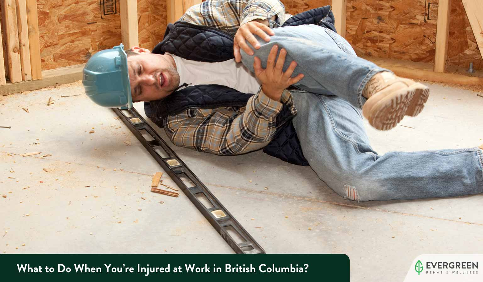What To Do When You're Injured at Work in British Columbia?