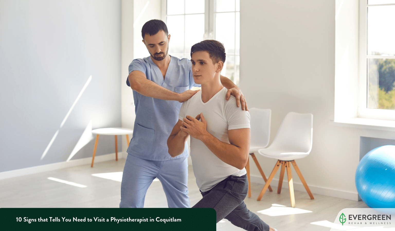 10 Signs that Tells You Need to Visit a Physiotherapist in Coquitlam